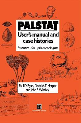 Palstat: User's Manual and Case Histories: Statistics for Palaeontologists and Palaeobiologists