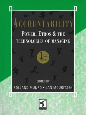 Accountability: Power, Ethos and The Technologies of Managing