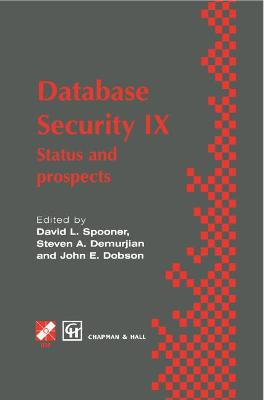 Database Security IX: Status and prospects