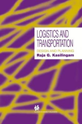 Logistics and Transportation: Design and planning