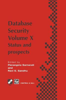Database Security X: Status and prospects