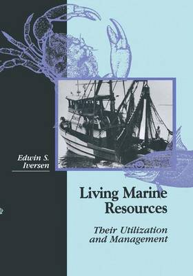 Living Marine Resources: Their Utilization and Management