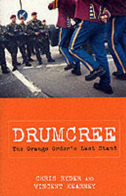 Drumcree: The Orange Order's Last Stand