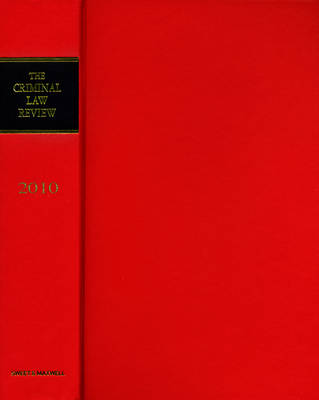 Criminal Law Review: 2010 Bound Volume