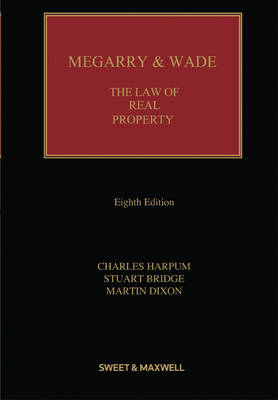 Megarry & Wade: The Law of Real Property