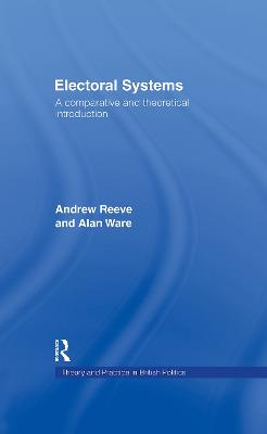 Electoral Systems: A Theoretical and Comparative Introduction