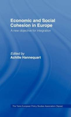 Economic and Social Cohesion in Europe: A New Objective