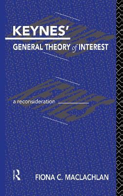 Keynes' General Theory of Interest: A Reconsideration