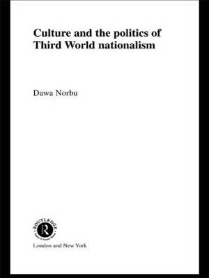 Culture and the Politics of Third World Nationalism