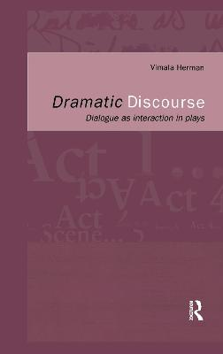 Dramatic Discourse: Dialogue as Interaction in Plays