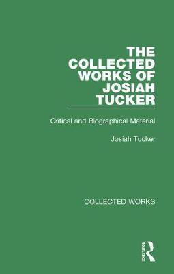 Collected Works of Josiah Tucker