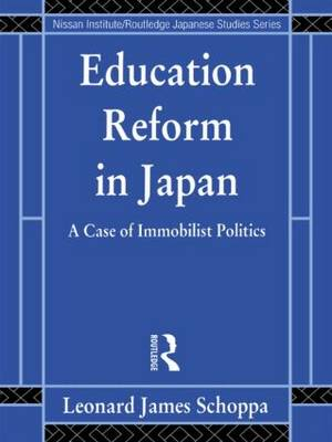 Education Reform in Japan: A Case of Immobilist Politics