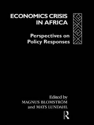 Economic Crisis in Africa: Perspectives on Policy Responses