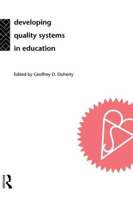 Developing Quality Systems in Education
