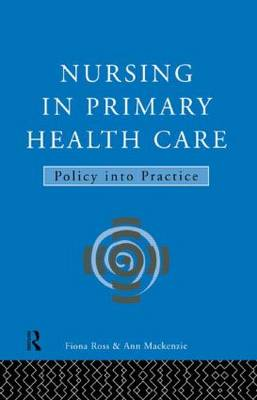 Nursing in Primary Health Care: Policy into Practice