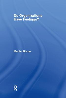 Do Organizations Have Feelings?