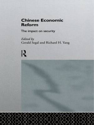 Chinese Economic Reform: The Impact on Security