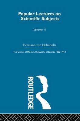 The Origins of Modern Philosophy of Science 1830-1914