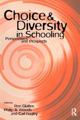 Choice and Diversity in Schooling: Perspectives and Prospects