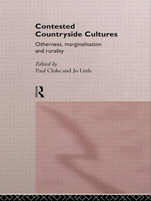 Contested Countryside Cultures: Rurality and Socio-cultural Marginalisation