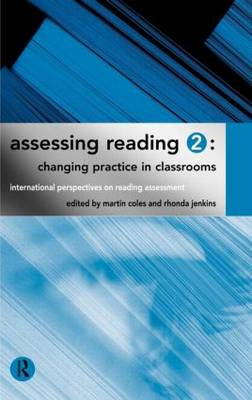 Assessing Reading 2: Changing Practice in Classrooms