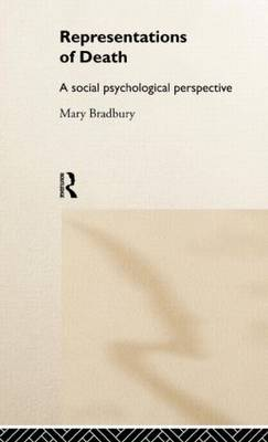 Representations of Death: A Social Psychological Perspective