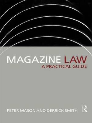 Magazine Law: A Practical Guide