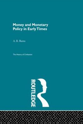 Money and Monetary Policy in Early Times (Pb Direct)