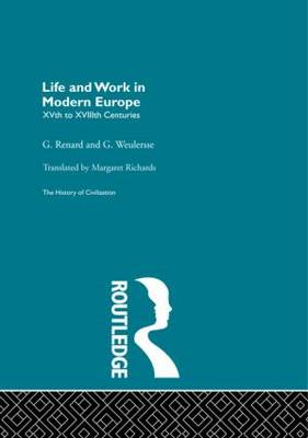 Life and Work in Modern Europe