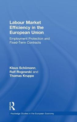 Labour Market Efficiency in the European Union: Employment Protection and Fixed Term Contracts