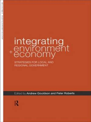 Integrating Environment and Economy: Strategies for Local and Regional Government