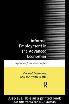 Informal Employment in Advanced Economies: Implications for Work and Welfare