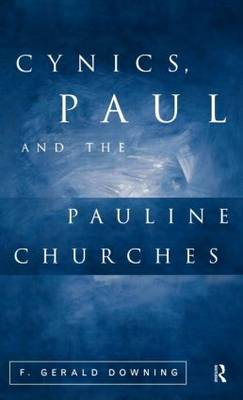 Cynics, Paul and the Pauline Churches