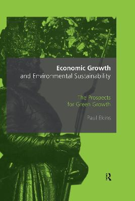 Economic Growth and Environmental Sustainability: The Prospects for Green Growth
