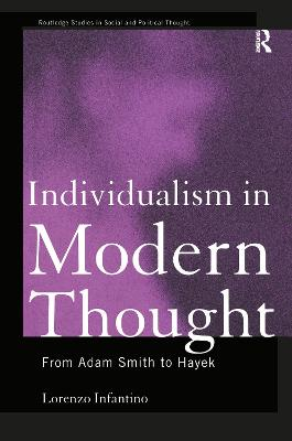Individualism in Modern Thought: From Adam Smith to Hayek
