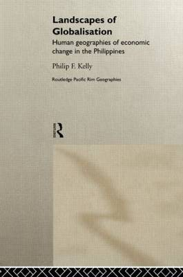 Landscapes of Globalization: Human Geographies of Economic Change in the Philippines