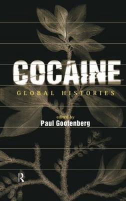 Cocaine: Global Histories