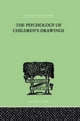 The Psychology of Children's Drawings: From the First Stroke to the Coloured Drawing