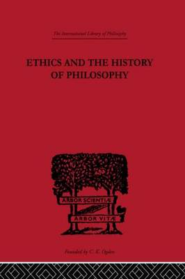 Ethics and the History of Philosophy: Selected Essays
