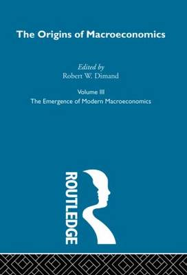 Origins of Macroeconomics: Vol 3