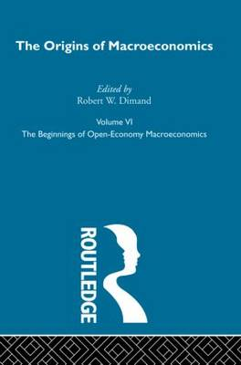 Origins of Macroeconomics: Vol 6