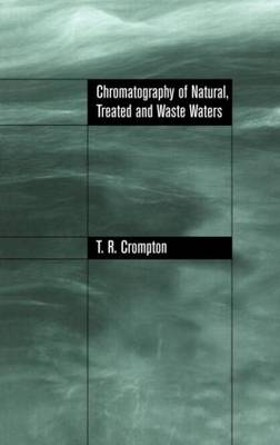 Chromatography of Natural, Treated and Waste Waters