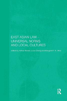 East Asian Law: Universal Norms and Local Cultures