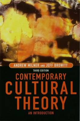 Contemporary Cultural Theory: An Introduction