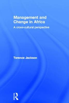 Management and Change in Africa: A Cross-Cultural Perspective