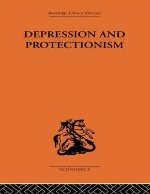 Depression & Protectionism: Britain Between the Wars