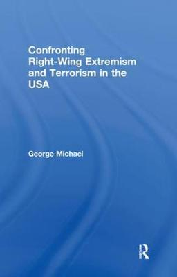 Confronting Right Wing Extremism and Terrorism in the USA