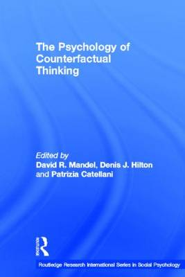 The Psychology of Counterfactual Thinking