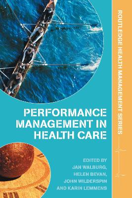Performance Management in Healthcare: Improving Patient Outcomes, An Integrated Approach