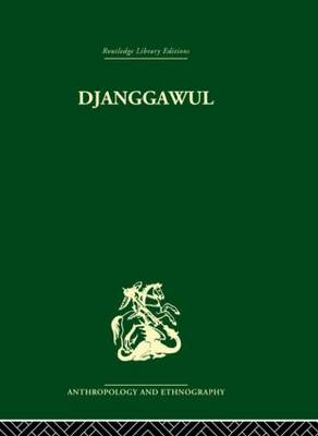 Djanggawul: An Aboriginal Religious Cult of North-Eastern Arnhem Land